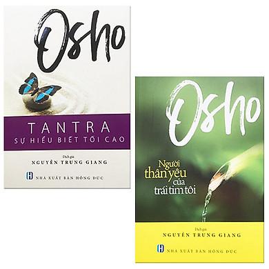 Bộ 2 Cuốn Sách Của Osho: Tantra - Sự Hiểu Biết Tối Cao + Người Thân Yêu Của Trái Tim Tôi