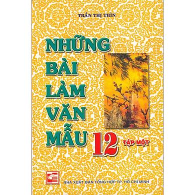 NHỮNG BÀI LÀM VĂN MẪU LỚP 12 TẬP 1