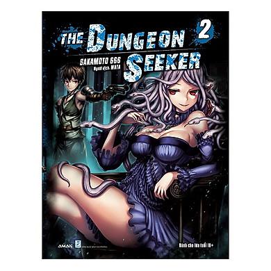Cuốn truyện tranh hấp dẫn của tác giả Sakamoto 667: The Dungeon Seeker T2