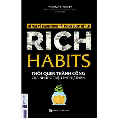 Rich Habit - Thói Quen Thành Công Của Những Triệu Phú Tự Thân