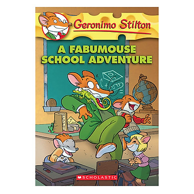 Geronimo Stilton 38: A Fabumouse School Adventure