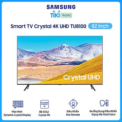 Smart Tivi Samsung 4K 82 inch UA82TU8100
