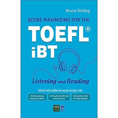 Score Maximizing For The Toefl iBT – Listening And Reading
