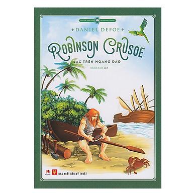 Robinson Crusoe Lạc Trên Hoang Đảo (Tái Bản)