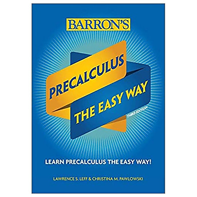 Precalculus: The Easy Way (Barron's Easy Way)