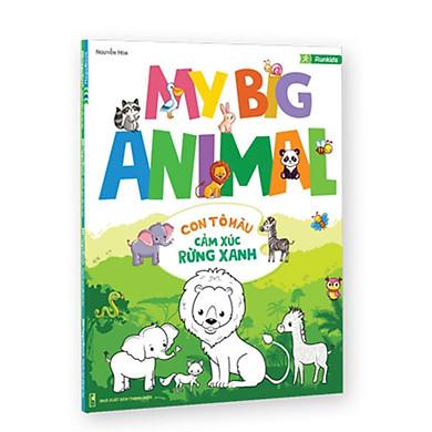 My Big Animal_Con Tập Tô Cảm Xúc Rừng Xanh