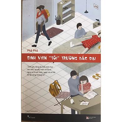 """Sinh Viên """"Tồi"""" Trường Bắc Đại - Tặng Kèm Bookmark"""