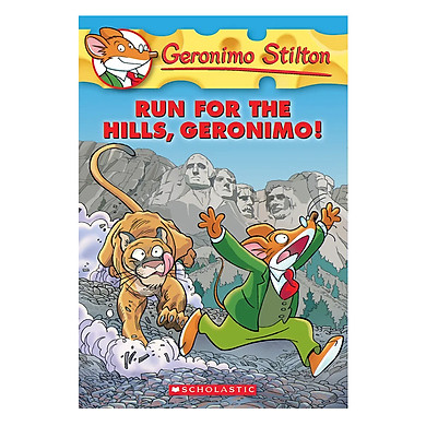 Geronimo Stilton 47: Run For The Hills, Geronimo!