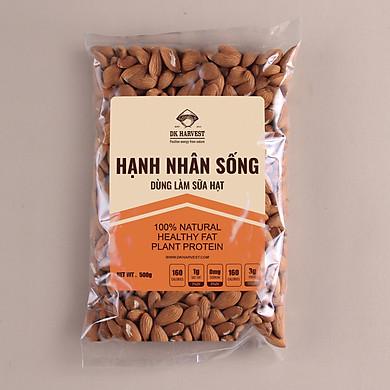 Hạt Hạnh Nhân Sống DK Harvest Nhập Khẩu – Túi 500g, 1000g