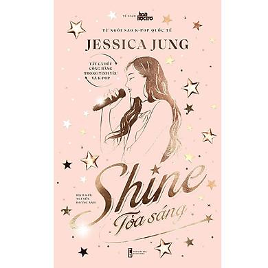 Tỏa Sáng - Jessica Jung