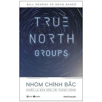 True North Groups - Nhóm Chính Bắc
