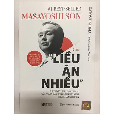 MASAYOSHI SON-Tỷ phú liều ăn nhiều