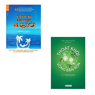 Combo Sách Làm Việc Hiệu Quả: Tuần Làm Việc 4 Giờ (Tái Bản) + Thoát Khỏi Vòng Bận Rộn - (Tuyệt Chiêu Quản Lý Thời Gian Của Giới Tinh Anh Công Sở / Tặng Kèm Bookmark Greenlife)