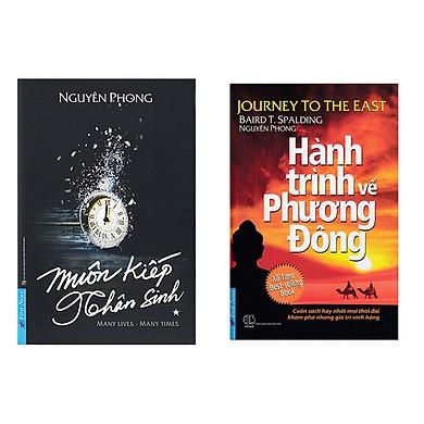 Combo Tác giả Nguyên Phong: Muôn kiếp nhân sinh và hành trình về phương đông