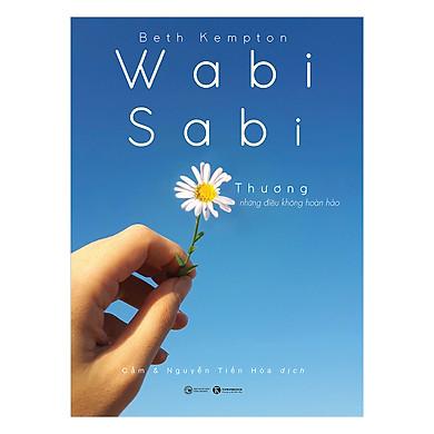 Wabi Sabi Thương Những Điều Không Hoàn Hảo