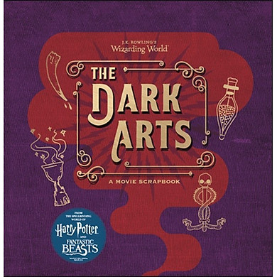Harry Potter: The Dark Arts (A Movie Scrapbook) (Hardback) (English Book)