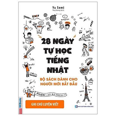 28 Ngày Tự Học Tiếng Nhật - Ghi Chú Luyện Viết - Sách Bài Tập