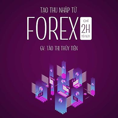 Tăng thu nhập mỗi ngày từ forex - Thị trường nghìn tỷ đô
