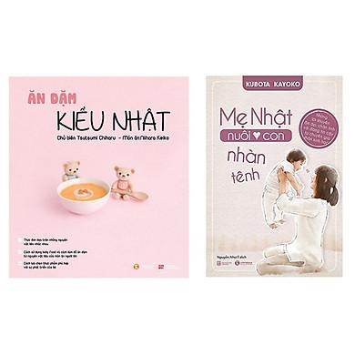 Combo Ăn Dặm Kiểu Nhật + Mẹ Nhật Nuôi Con Nhàn Tênh (Tái bản)