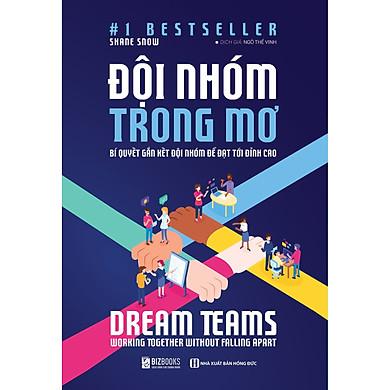 Sách : Dream Teams – Đội nhóm trong mơ