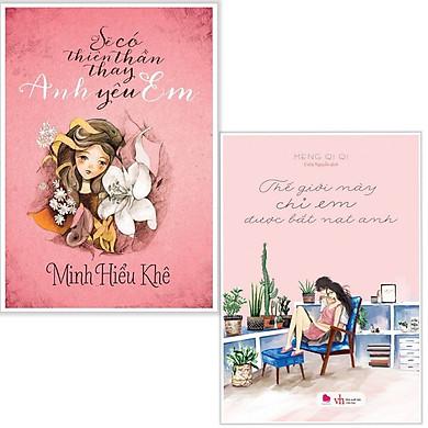 Combo sách văn học hay : Sẽ có thiên thần thay anh yêu em + Thế giới này chỉ anh được bắt nạt em - Tặng kèm bookmark thiết kế
