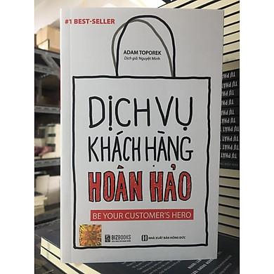 Sách - Dịch Vụ Khách Hàng Hoàn Hảo: Be your customer's hero DL