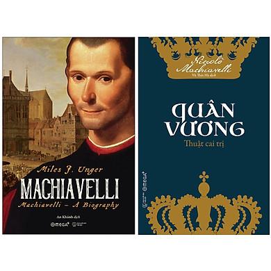 Combo Sách : MACHIAVELLI + Quân Vương - Thuật Cai Trị
