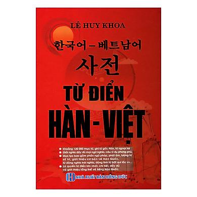 Từ Điển Hàn - Việt (Tặng Kèm Cuốn Tập Viết Tiếng Hàn Dành Cho Người Mới Bắt Đầu)