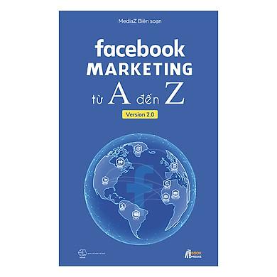 Facebook Marketing Từ A Đến Z Version 2.0