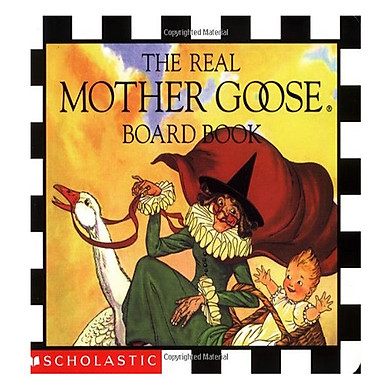 Scholastic The Real Mother Goose (Board Book)
