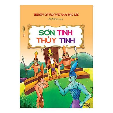 Truyện Cổ Tích Việt Nam Đặc Sắc - Sơn Tinh Thủy Tinh (Tái Bản)