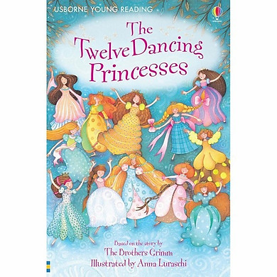 Usborne Young Reading Series One: The Twelve Dancing Princesses + CD