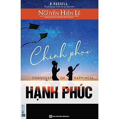 Chinh Phục Hạnh Phúc ( tặng kèm bookmark )