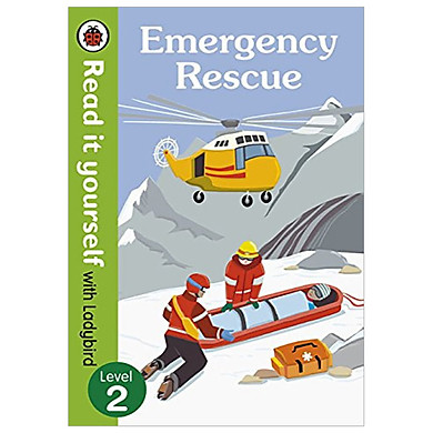 Emergency Rescue HB – Read it yourself with Ladybird (non-fiction) Level 2