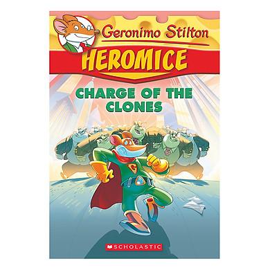 Geronimo Stilton Heromice 08: Charge Of The Clones