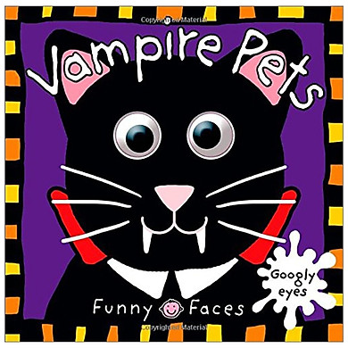 Vampire Pets (Funny Faces (Priddy Books))