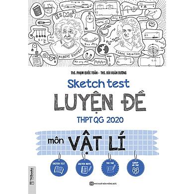 Sketch test Luyện đề THPTQG 2020 môn Vật Lí TV