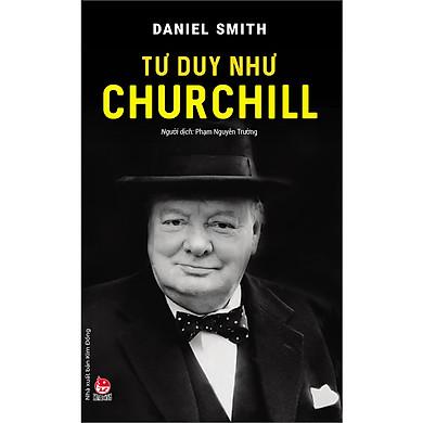 Tư Duy Như Churchill