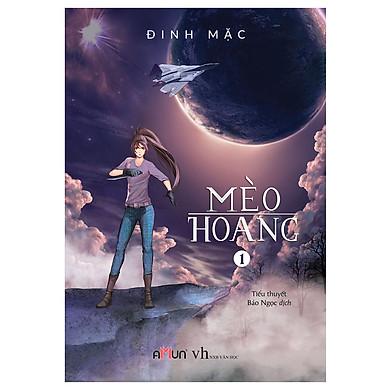 Mèo Hoang 1 (Tái Bản 2018)