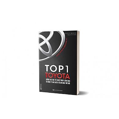 Top 1 Toyota - Những Bài Học Về Nghệ Thuật Lãnh Đạo (Tặng Bookmark độc đáo)