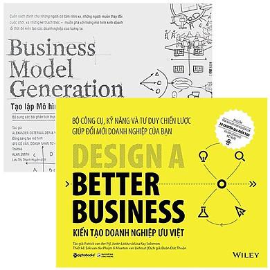 Combo Sách Xây Dựng Doanh Nghiệp : Business Model Generation - Tạo Lập Mô Hình Kinh Doanh + Kiến Tạo Doanh Nghiệp Ưu Việt