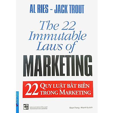 22 Quy Luật Bất Biến Trong Marketing (Tái Bản)