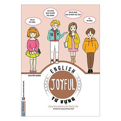 Joyful English - Từ Vựng - Ai bảo từ vựng là khó nhớ