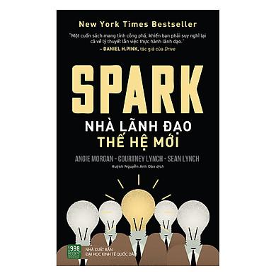 Spark: Nhà Lãnh Đạo Thế Hệ Mới