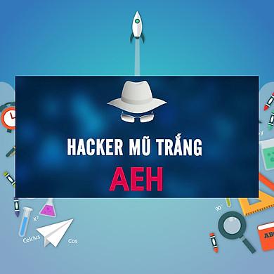 Khóa Học Hacker Mũ Trắng AEH