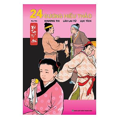24 Gương Hiếu Thảo - Khương Thi, Lão Lai Tử, Lục Tích