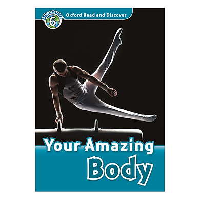 Oxford Read and Discover 6: Your Amazing Body Audio CD Pack