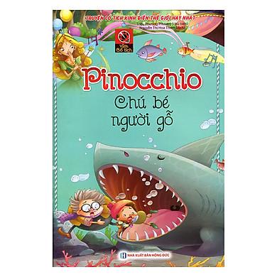 Vườn Cổ Tích - Pinocchio Chú Bé Người Gỗ (Tái Bản)