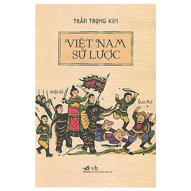 Việt Nam Sử Lược (Tái Bản 2018)