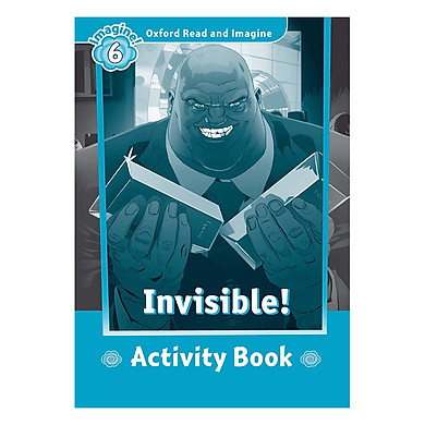 Oxford Read And Imagine Level 6: Invisible (Activity Book)